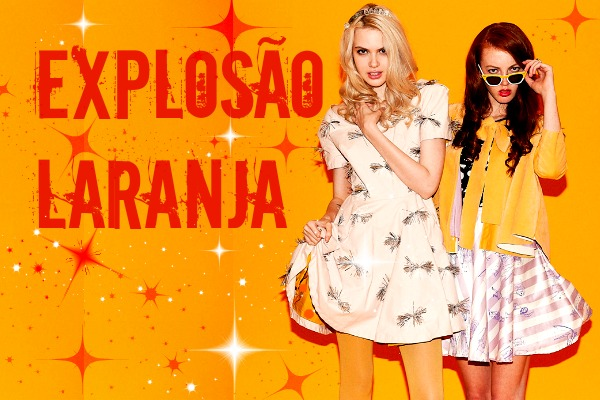 Explosão laranja – o Hit do verão 2015 (Foto: Divulgação)